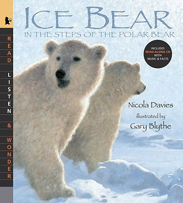 Ice Bear: In the Steps of the Polar Bear - Davies, Nicola