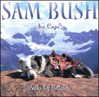 Ice Caps: Peaks of Telluride - Sam Bush