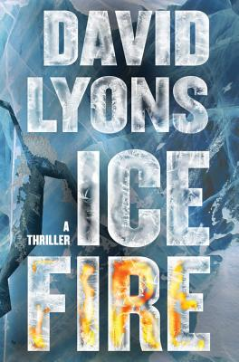 Ice Fire - Lyons, David