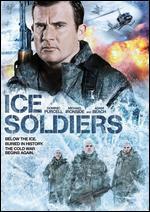 Ice Soldiers - Sturla Gunnarsson