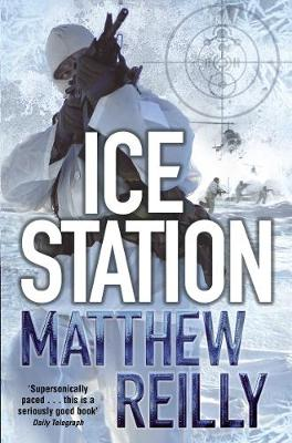 Ice Station - Reilly, Matthew
