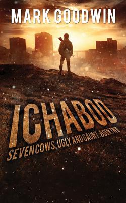 Ichabod: A Post-Apocalyptic Emp Adventure - Goodwin, Mark
