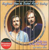 I'd Really Love to See You Tonight and Other Hits - England Dan & John Ford Coley