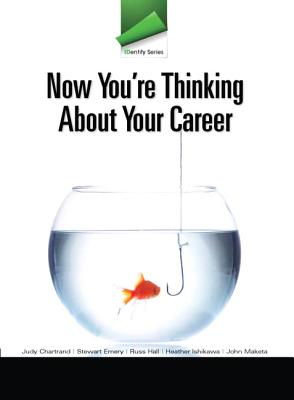 IDentity Series: Now You're Thinking about Your Career - Chartrand, Judy M.