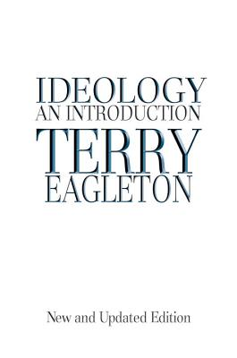 Ideology: An Introduction - Eagleton, Terry
