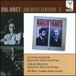 Idil Biret Edition, Vol. 5: Quartet for Piano & Strings