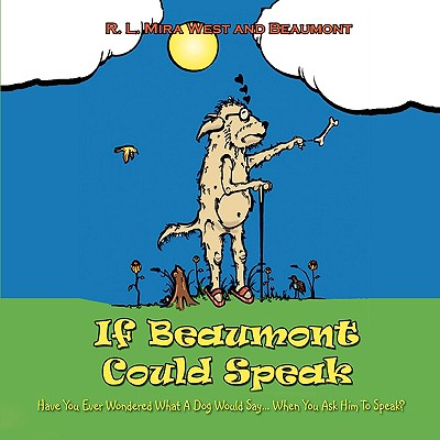 If Beaumont Could Speak - West, Mira