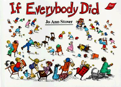 If Everybody Did - Stover, Jo Ann