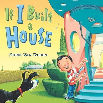 If I Built a House - Van Dusen, Chris
