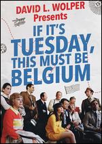 If It's Tuesday, This Must Be Belgium - Mel Stuart