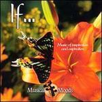 If...: Music of Inspiration and Aspiration