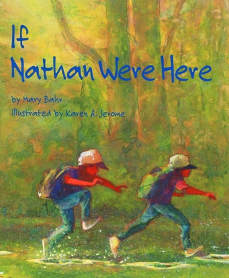 If Nathan Were Here - Bahr, Mary