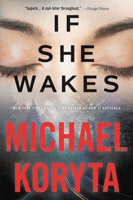 If She Wakes - Koryta, Michael