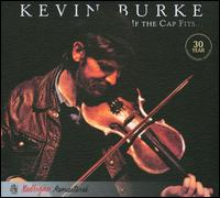 If the Cap Fits - Kevin Burke