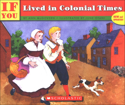 If You Lived in Colonial Times - McGovern, Ann, and Otani, June