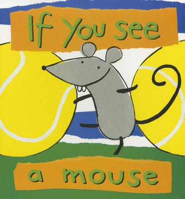 If You See a Mouse - Powell, Richard