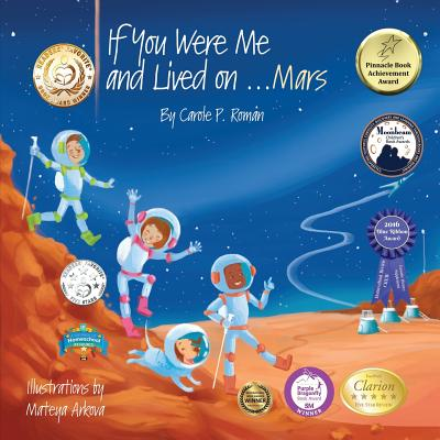 If You Were Me and Lived On...Mars - Roman, Carole P