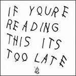 If You're Reading This It's Too Late [Bonus Tracks]
