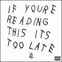 If You're Reading This It's Too Late [LP] - Drake