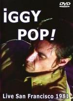 Iggy Pop: Live in San Francisco