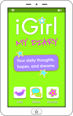 iGirl: My Diary: My Diary - Lluch, Isabel B., and Lluch, Emily