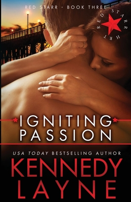 Igniting Passion: Red Starr, Book Three - Layne, Kennedy