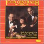 Igor Oistrakh Trio Plays Bach, Prokofiev, Ysayë, Moszkowski