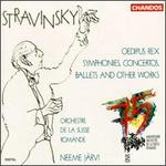Igor Stravinsky: Oedipus Rex; Symphonies Concertos, Ballets and other Works