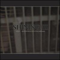 III: Angst - Shining