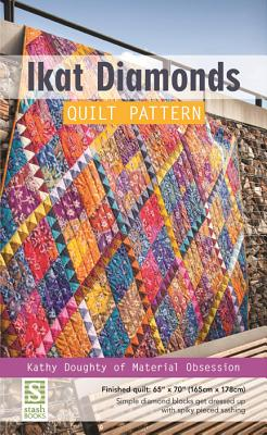 """Ikat Diamonds Quilt Pattern: Finished Quilt: 65"""" X 70"""" - Simple Diamond Blocks Get Dressed Up with Spiky Pieced Sashing - Doughty, Kathy"""