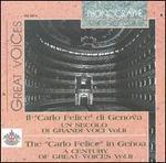 """Il """"Carlo Felice"""" di Genova: Un secolo di grandi voci, Vol. 2"""