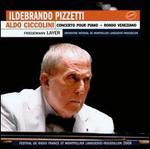 Ildebrando Pizzetti: Concerto pour Piano; Rondo Veneziano