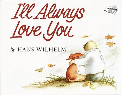 I'll Always Love You - Wilhelm, Hans