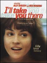 I'll Take You There - Adrienne Shelly