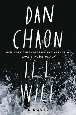 Ill Will - Chaon, Dan