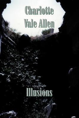 Illusions - Allen, Charlotte Vale