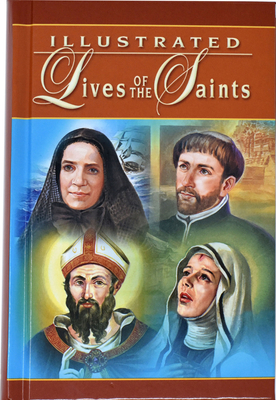 Illustrated Lives of the Saints - Catholic Book Publishing Co (Creator)