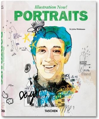 Illustration Now! Portraits - Wiedemann, Julius (Editor)