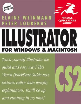 Illustrator Cs2 for Windows and Macintosh: Visual QuickStart Guide - Weinmann, Elaine, Pro