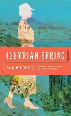 Illyrian Spring - Bridge, Ann