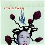I'm a Tree