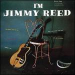 I'm Jimmy Reed