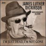 I'm Just Dead, I'm Not Gone [Lazarus Edition] [CD]