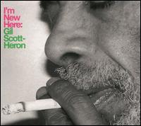I'm New Here - Gil Scott-Heron