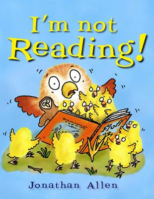 I'm Not Reading! - Allen, Jonathan