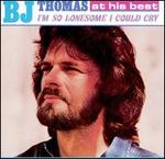 I'm So Lonesome I Could Cry - B.J. Thomas