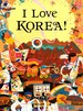 I Love Korea (Bilingual)