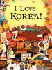 I Love Korea (Bilingual)