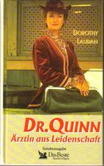 Dr. Quinn: Ärztin aus Leidenschaft