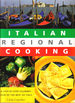 Italian Regional Cooking: A Step-By-Step Culinary Tour of the Best of Italy